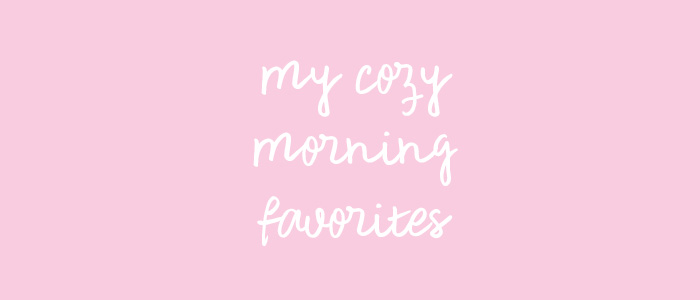 cozy-morning-favorites