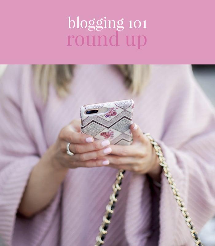 blogging-101-round-up
